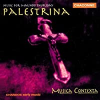 Palestrina - Music for Maundy Thursday by Giovanni Pierluigi Da Palestrina (1998-03-02)