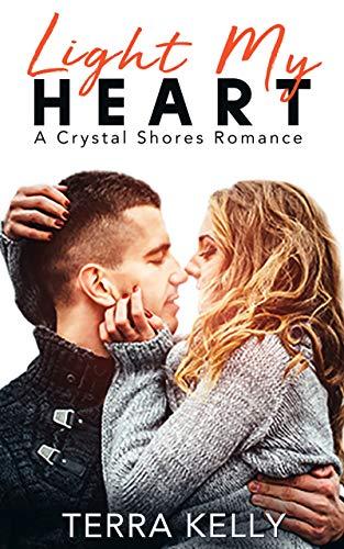 Light My Heart (Crystal Shores Book 1)