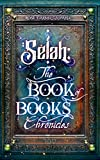 Selah: The Book of Books Chronicles