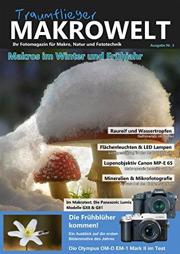 Traumflieger Makrowelt Ausgabe Nr. 3: Makros im Winter und Frühjahr