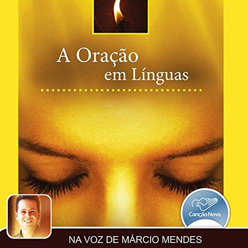 A Oraçao em Línguas [The Prayer in Tongues] audiobook cover art