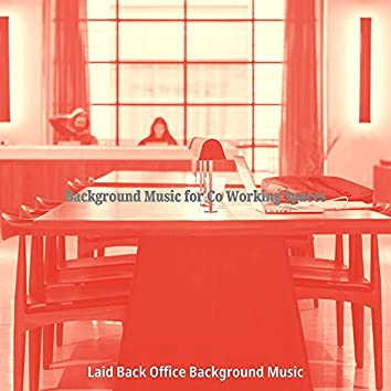 Background Music for Co Working Spaces