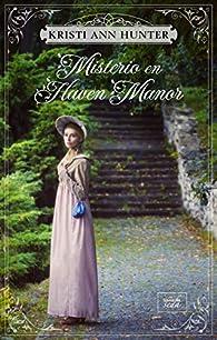 Misterio en Haven Manor par Kristi Ann Hunter