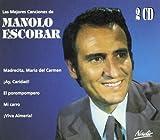 Las Mejores Canciones De Manolo Escobar