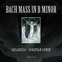 Bach, J.S.: Mass in B minor by Arcangelo