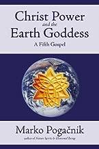 Christ Power and the Earth Goddess