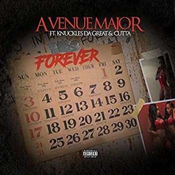 Forever (feat. Knuckles Da Great & Cutta)