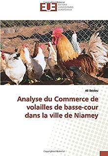 Analyse du Commerce de volailles de basse-cour dans la ville de Niamey (French Edition)