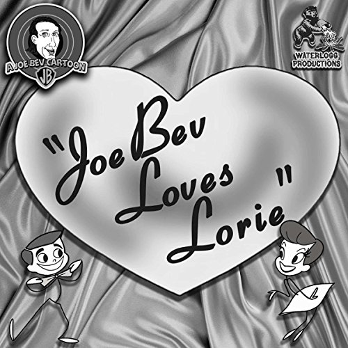 Joe Bev Loves Lorie cover art