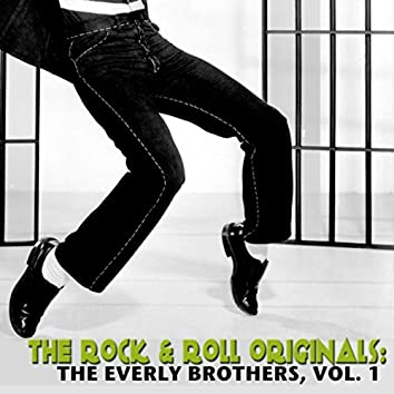 The Rock & Roll Originals: The Everly Brothers, Vol. 1