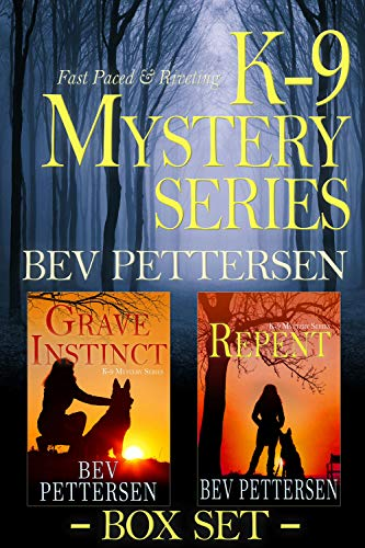 Two gripping books that will keep readers flipping pages…  <em>K-9 MYSTERY SERIES Books 1-2</em> by Bev Pettersen