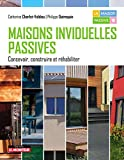 Maisons individuelles passives: Concevoir, construire et réhabiliter (Hors collection)