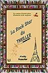 La Rock Star du thriller par Topscher