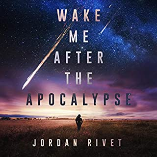 Wake Me After the Apocalypse audiobook cover art