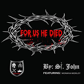 For Us He Died