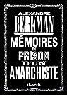 Mémoires de prison d'un anarchiste par Berkman