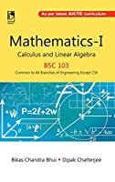 Mathematics-I Calculus and Linear Algebra (BSC-105) (For all branches of Engineering Except CSE)