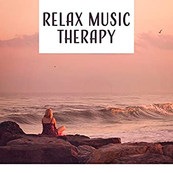 Relax Music Therapy – Healing Music for Stress Relief, Pure Relaxing Therapy, Calming Sounds of Nature, New Age Music, Spa