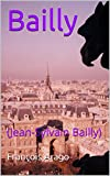 Bailly : (Jean-Sylvain Bailly) (French Edition)