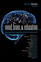 Mind, Brain, & Education: Neuroscience Implications for the Classroom (Leading Edge Book 6)