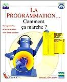 La Programmation... Comment ça marche?