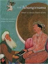 The Jahangirnama: Memoirs of Jahangir, Emperor of India