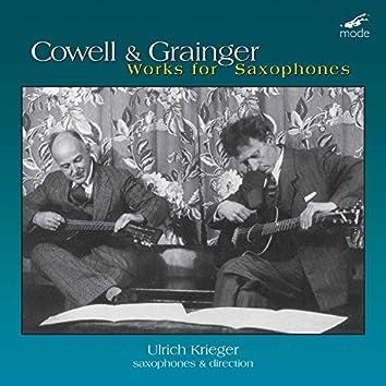 Cowell & Grainger: Works for Saxophones