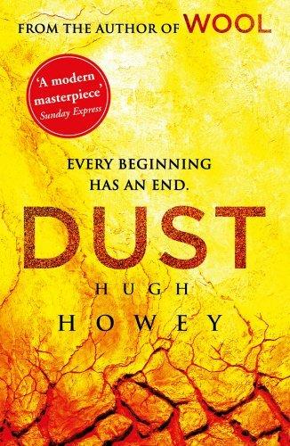 Dust: (Wool Trilogy 3) by Howey, Hugh (2014) Paperback