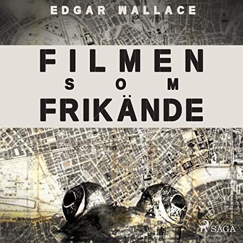 Filmen som frikände audiobook cover art