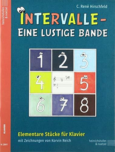 Intervalle - Eine lustige Bande: Elementare Stücke für Klavier