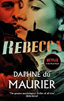 Rebecca: Now a Netflix Movie Starring Lily James and Armie Hammer (Virago Modern Classics)
