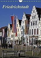 Friedrichstadt (Wandkalender 2022 DIN A4 hoch): Zwischen Giebeln und Grachten (Monatskalender, 14 Seiten )