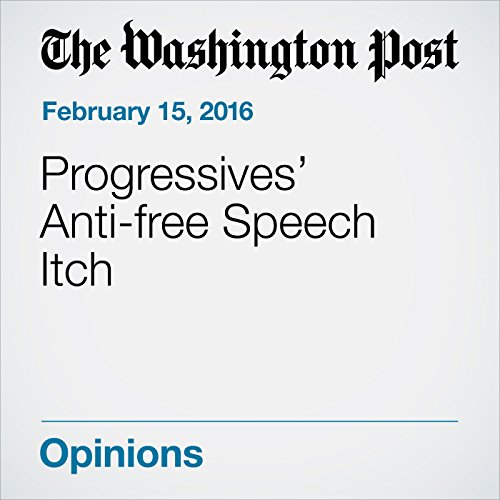 Progressives' Anti-free Speech Itch audiobook cover art