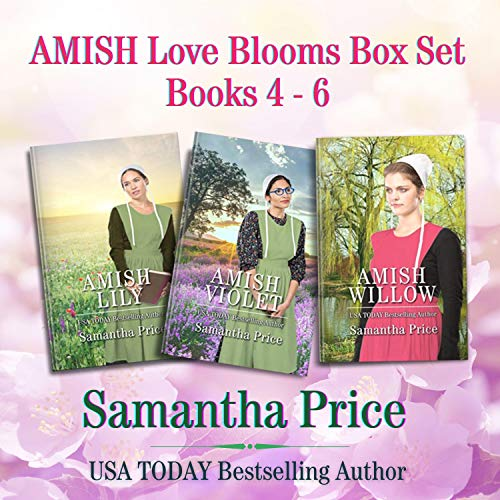 Amish Love Blooms Boxed Set Books 4- 6 Audiobook By Samantha Price cover art
