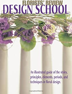 Florists' Review Design School: An illustrated guide of the
