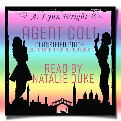 Agent Colt: Classified Pride audiobook cover art