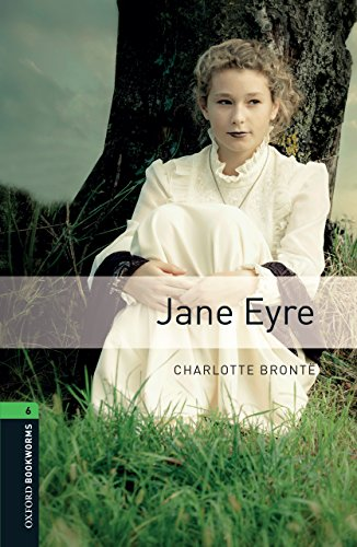 Jane Eyre Level 6 Oxford Bookworms Library English