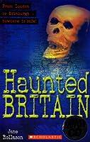 Haunted Britain - With Audio CD (Scholastic Elt Readers)