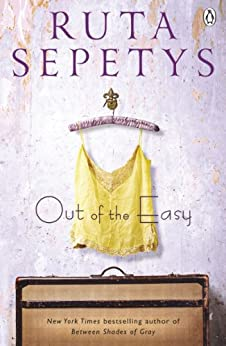 Out of the Easy by [Ruta Sepetys]