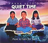 Quiet Time by Frank Leto (2010-05-03)