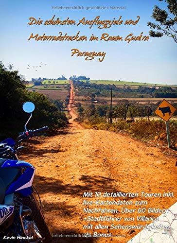 Die schönsten Ausflugsziele und Motorradstrecken im Raum Guaira Paraguay