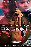 BAD: Ragnar (Bad Azz Daddy Squad Book 1)