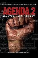 AGENDA 2: MASTERS OF DECEIT