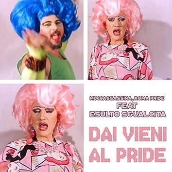 Dai Vieni al Pride (feat. Esulto Sgualcita)