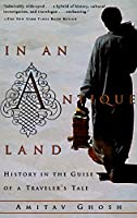 In an Antique Land: History in the Guise of a Traveler's Tale (Vintage Departures)