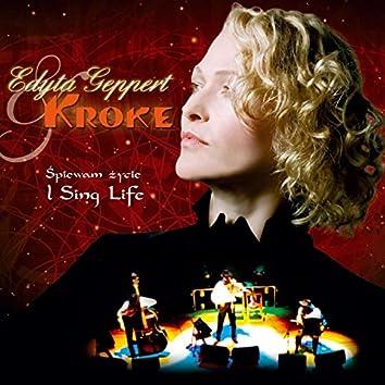 Spiewam Życie - I Sing Life
