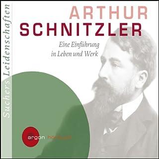 Arthur Schnitzler. Eine Einführung in Leben und Werk Titelbild