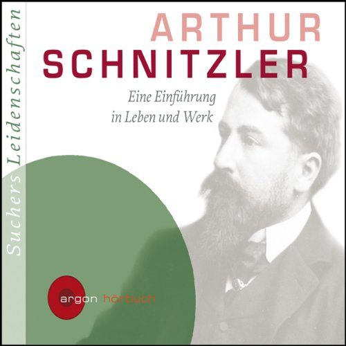 Arthur Schnitzler. Eine Einführung in Leben und Werk                   By:                                                                                                                                 C. Bernd Sucher                               Narrated by:                                                                                                                                 Bernd Sucher,                                                                                        Senta Berger                      Length: 1 hr and 19 mins     Not rated yet     Overall 0.0