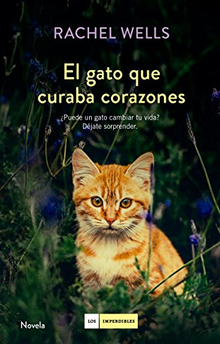 El gato que curaba corazones (LOS IMPERDIBLES)