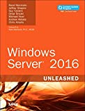 Windows Server 2016 Unleashed